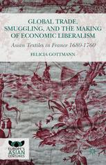 Global Trade, Smuggling, and the Making of Economic Liberalism