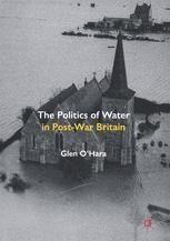 The Politics of Water in Post-War Britain