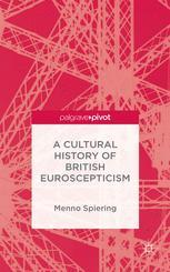 A Cultural History of British Euroscepticism