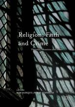 Religion, Faith and Crime