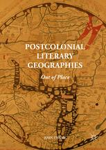 Postcolonial Literary Geographies