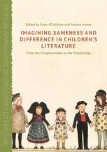 Imagining Sameness and Difference in Children's Literature : From the Enlightenment to the Present Day