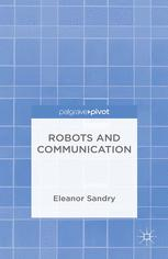 Robots and Communication