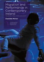 Migration and Performance in Contemporary Ireland