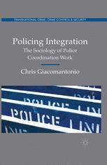 Policing Integration