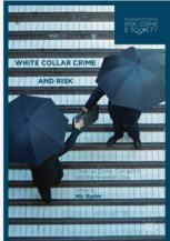 White Collar Crime and Risk
