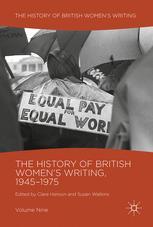 The History of British Women's Writing, 1945–1975