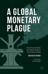 A Global Monetary Plague