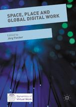 Space, Place and Global Digital Work