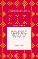 Philosophies of Environmental Education and Democracy: Harris, Dewey, and Bateson on Human Freedoms in Nature