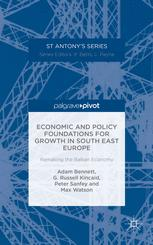 Economic and Policy Foundations for Growth in South East Europe: Remaking the Balkan Economy
