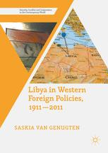 Libya in Western Foreign Policies, 1911–2011
