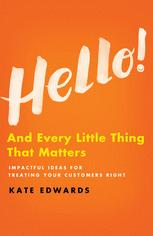 Hello! And Every Little Thing That Matters / Kate Edwards