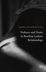 Violence and Desire in Brazilian Lesbian Relationships