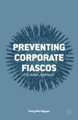 Preventing Corporate Fiascos