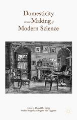 Domesticity in the Making of Modern Science