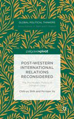 Post-Western International Relations Reconsidered: The Pre-Modern Politics of Gongsun Long