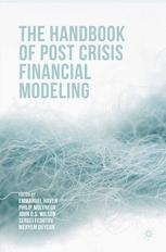 The Handbook of Post Crisis Financial Modeling