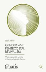 Gender and Pentecostal Revivalism