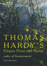 Thomas Hardy's Elegiac Prose and Poetry