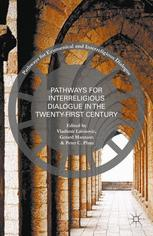 Pathways for Interreligious Dialogue in the Twenty-First Century