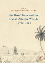 The Royal Navy and the British Atlantic World, c. 1750–1820
