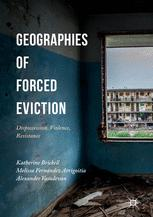 Geographies of Forced Eviction