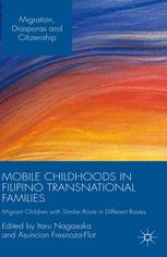 Mobile Childhoods in Filipino Transnational Families