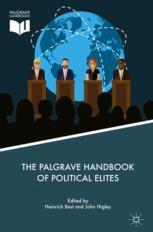 The Palgrave Handbook of Political Elites :