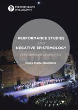 Performance Studies and Negative Epistemology