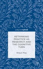 Rethinking Practice as Research and the Cognitive Turn