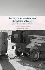 Russia, Eurasia and the New Geopolitics of Energy