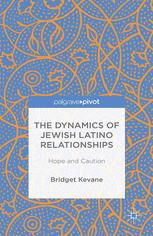 The Dynamics of Jewish Latino Relationships: Hope and Caution