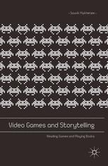 Video Games and Storytelling by Souvik Mukherjee book cover