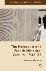 The Holocaust and French Historical Culture, 1945–65