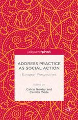 Address Practice As Social Action: European Perspectives