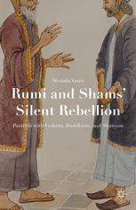 Rumi and Shams' Silent Rebellion