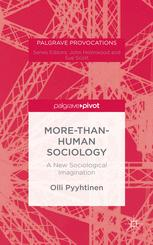 More-than-Human Sociology: A New Sociological Imagination