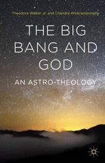 The Big Bang and God An Astro-Theology