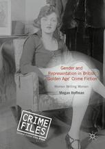 Gender and Representation in British 'Golden Age' Crime Fiction :
