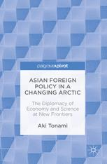 Asian Foreign Policy in a Changing Arctic