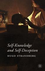 Self-Knowledge and Self-Deception