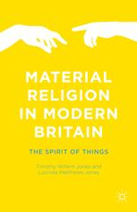Material Religion in Modern Britain