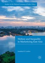 Welfare and Inequality in Marketizing East Asia