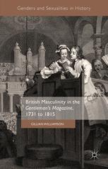 British Masculinity in the Gentleman's Magazine, 1731 to 1815