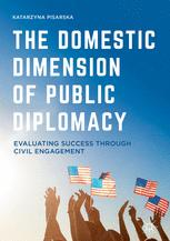 The Domestic Dimension of Public Diplomacy