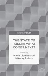 The State of Russia: What Comes Next?