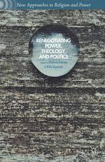 Renegotiating Power, Theology, and Politics