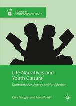 Life Narratives and Youth Culture