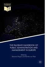 The Palgrave Handbook of Public Administration and Management in Europe